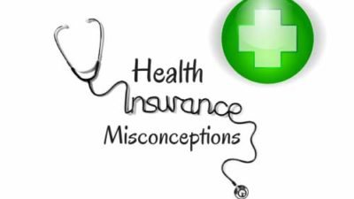 common misconceptions about health insurance